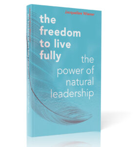 the freedom to live fully